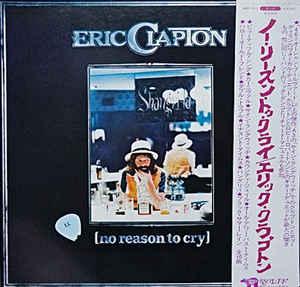 Eric Clapton- No Reason To Cry