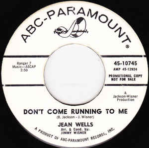 Jean Wells/ The Jean Wells Trio- Don't Come Running To Me/ Little Boots