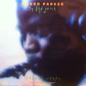 Maceo Parker- In The Game