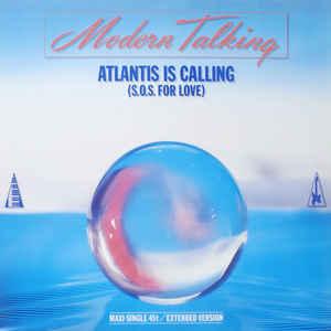 Modern Talking- Atlantis Is Calling (S.O.S For Love) (Extended Version)