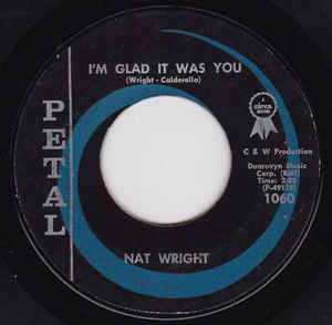 Nat Wright- I'm Glad It Was You