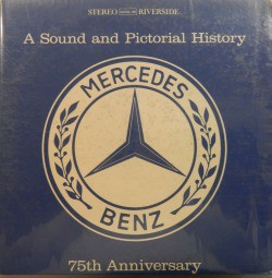 No Artist- A Sound And Pictorial History- Mercedes Benz- 75th Anniversary