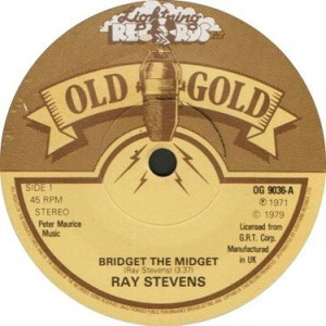 Ray Stevens- Bridget The Midget/ Everything Is Beautiful