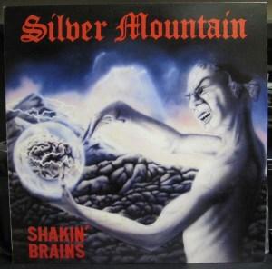 Silver Mountain- Shakin' Brains