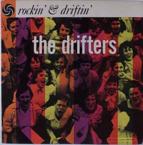 The Drifters- Rockin' & Driftin'