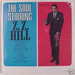Z.Z Hill- The Soul Stirring  Z.Z Hill