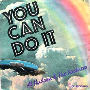 Al Hudson & The Partners- You Can Do It