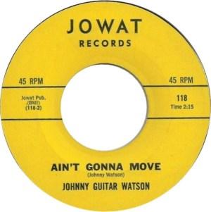 Johnny Guitar Watson- Ain't Gonna Move