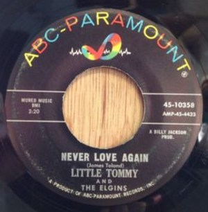 Little Tommy And The Elgins- Never Love Again