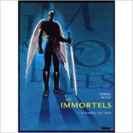 Les Immortels, tome 1 : Le tombeau de l'ange de Desberg & Reculé