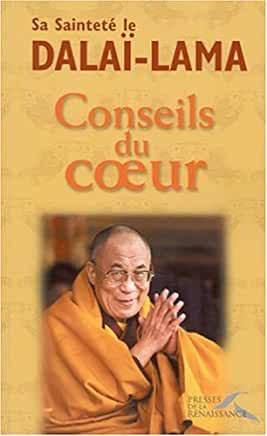 Conseils du coeur de Sa Sainteté le Dalaï-lama
