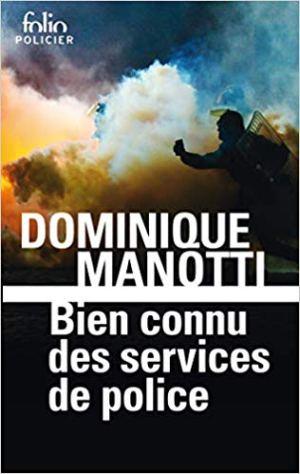 Bien connu des services de police de Dominique Manotti
