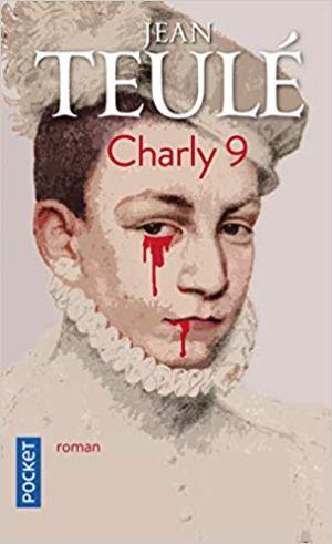 Charly 9 de  Jean TEULÉ