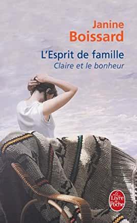 L'Esprit de famille, tome 3 : Claire et le bonheur de Janine Boissard