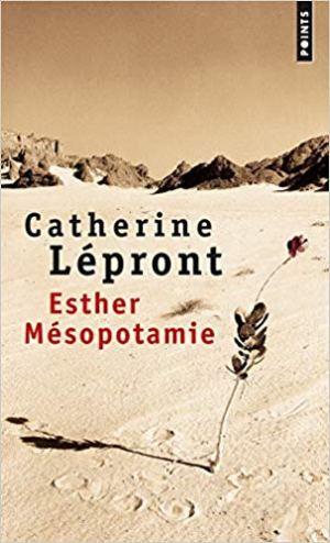 Esther Mésopotamie de Catherine Lepront