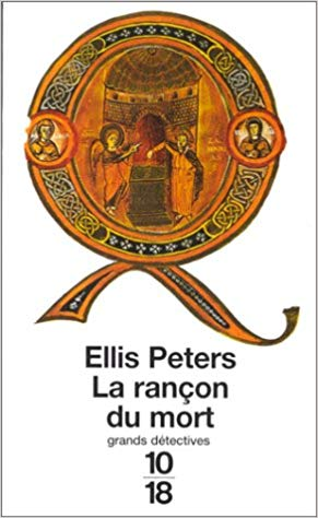 La Rançon du mort de Ellis Peters