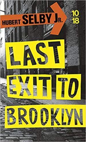 Last exit to Brooklyn de Hubert Selby Jr.