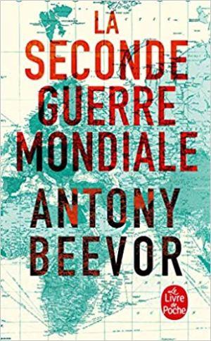 La Seconde Guerre mondiale de Antony Beevor