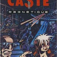 Caste Magnétique d'Eric Cartier