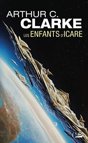 Les Enfants d'Icare de Arthur C. Clarke