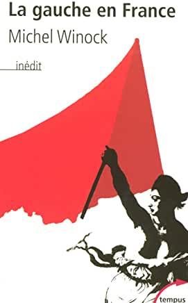 La gauche en France de Michel WINOCK