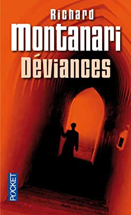 Déviances de Richard MONTANARI