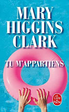 Tu m'appartiens de Mary Higgins Clark