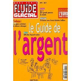 Fluide glacial hors-série N° 08 : Le guide de l'argent