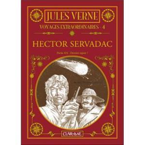 Voyages extraordinaires - Tome 04 : Voyages Extraordinaires T4 - Hector Servadac : Dernier espoir!