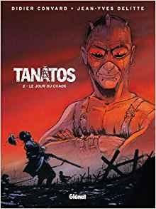 Tanatos, Tome 2 : Le jour du chaos de Convard & Delitte