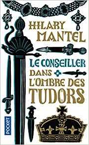 Le Conseiller de Hilary MANTEL