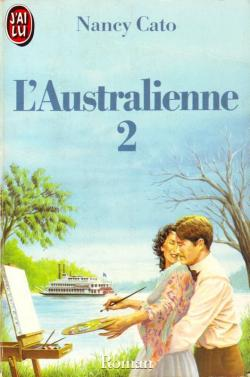 L'Australienne Tome 2 de Nancy Cato