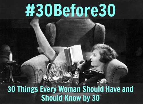 #30Before30 – Part III