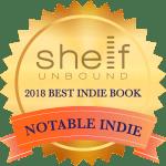 2018 Best Indie Book Shelf Unbound Award