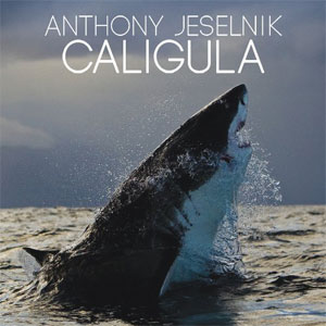 "Review: Anthony Jeselnik, ""Caligula"""
