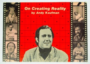 creatingreality-andykaufman