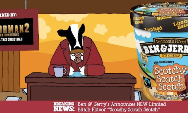 "Ben & Jerry's offers Ron Burgundy's Scotchy Scotch Scotch ice cream to promote ""Anchorman 2"""