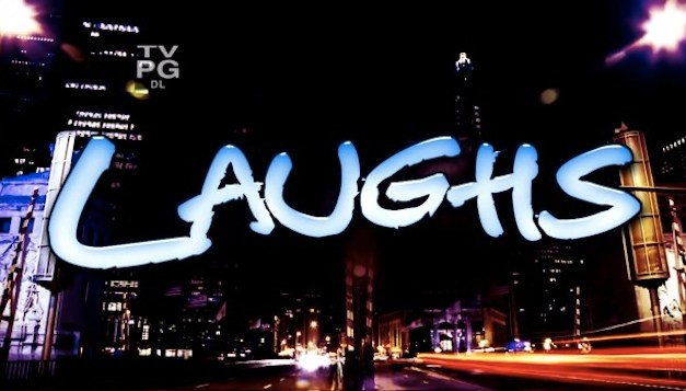 Laughs earns 20-week extension on group of 11 FOX/MyNetworkTV stations