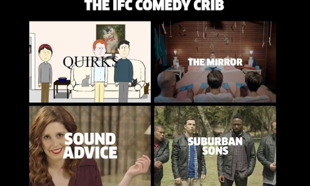 IFC will begin airing Comedy Crib webseries shorts in late-late overnight TV slot