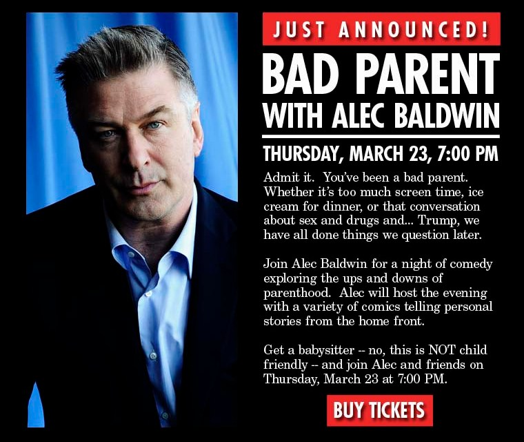 Alec Baldwin will host a night of comedy about bad parenting at Carolines on Broadway