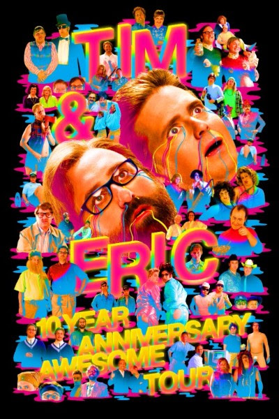 Tim & Eric launching a 10th anniversary of Awesome tour