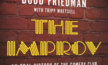 "Exclusive book excerpt from Budd Friedman's ""The Improv: An Oral History of The Comedy Club That Revolutionized Stand-Up"""