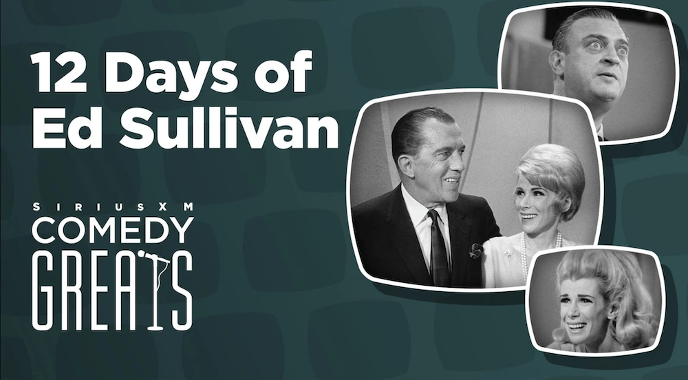 """Celebrate the 12 Days of """"The Ed Sullivan Show"""" with new Christmastime tribute on SiriusXM"""