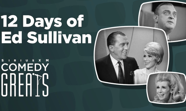 "Celebrate the 12 Days of ""The Ed Sullivan Show"" with new Christmastime tribute on SiriusXM"
