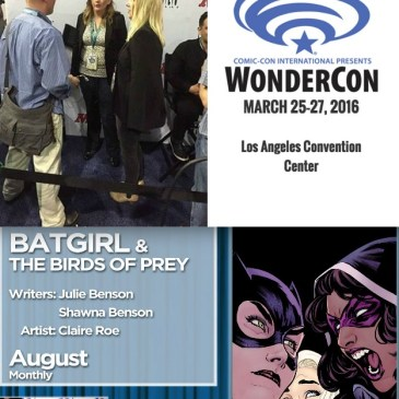 The Comic Source Podcast 081 The Wonder Con Files Julie & Shawna Benson Interview