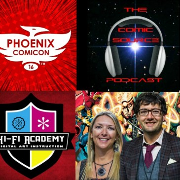 The Comic Source Podcast Episode 115 Phoenix Comicon Interview HiFi Design