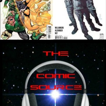 The Comic Source Podcast Episode 176 DC Rebirth for Oct 26th