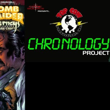 The Top Cow Chronology Project Episode 44 Tomb Raider Journeys #6