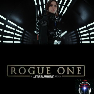 The Comic Source Podcast Episode 186 Rogue One Review