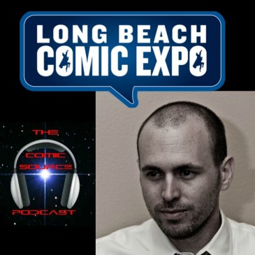 The Comic Source Podcast Episode 188 LBCC Wrap-Up and David Baron Interview